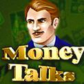 Money Talks - азартная онлайн забава насчет деньжонки с гейминатор